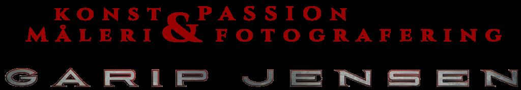 Konst & Passion, Måleri & Fotografering. Ett koncept av Garip Jensen